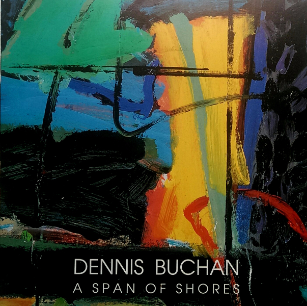 Dennis Buchan: A Span of Shores