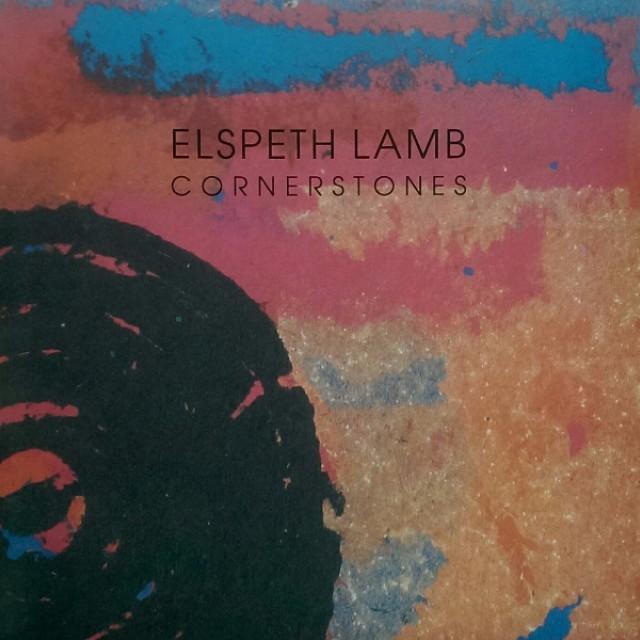 Elspeth Lamb: Cornerstones